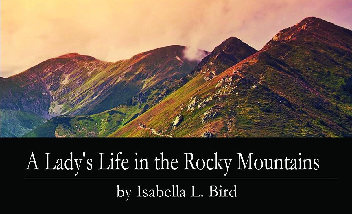 A Lady's Life in the Rocky Mountains book