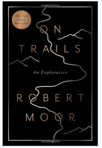On Trails, by Robert Moor — The Dyrt's Top Gifts Under $50