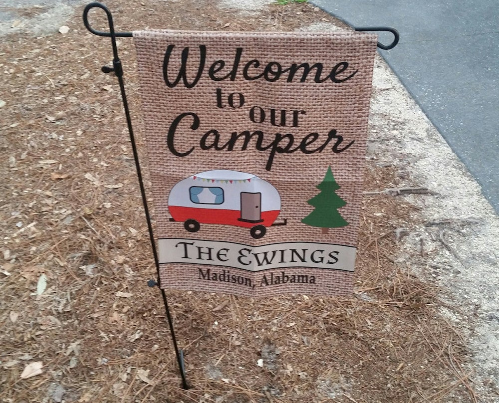 "Photo of sign that says ""Welcome to our camper"""