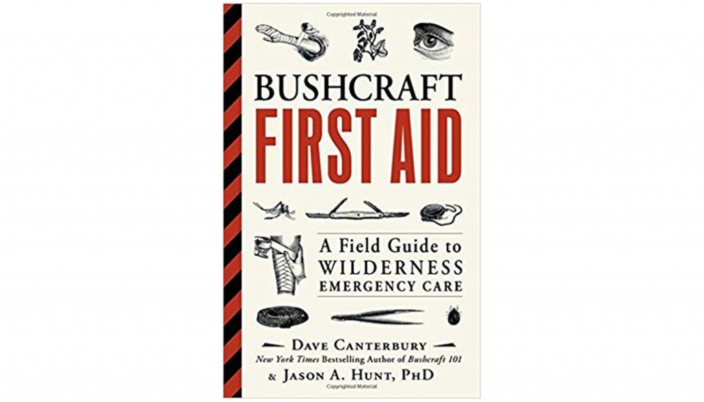"""Bushcraft First Aid,"" by Dave Canterbury"